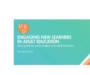 Engaging New Learners in Adult Education - short guide published by the OED network