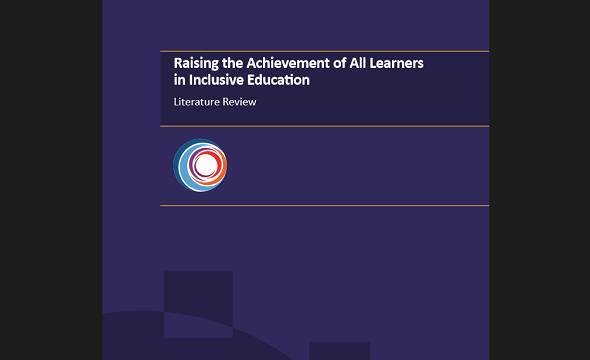 Literary Review of the Raising the Achievement of All Learners in Inclusive Education project